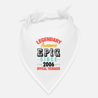 Legendary Legendary Awesome Epic Since 2006 - Bandana