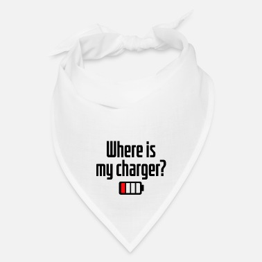 Text Where is my charger? - Bandana
