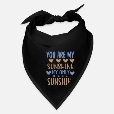 Die You are my - Adventure Design - Bandana