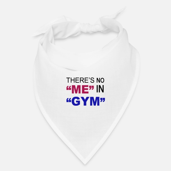 Birthday Caps - There's No Me In Gym - funny gym - Bandana white