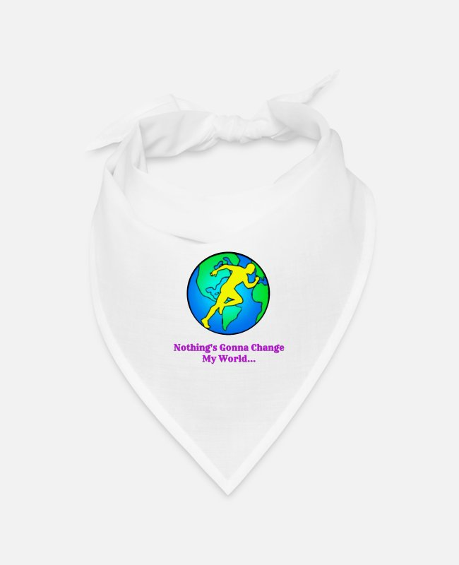 Wife Bandanas - Nothing's Gonna Change My World - Bandana white