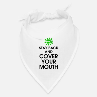 Social Stay Back And Cover Your Mouth - Bandana
