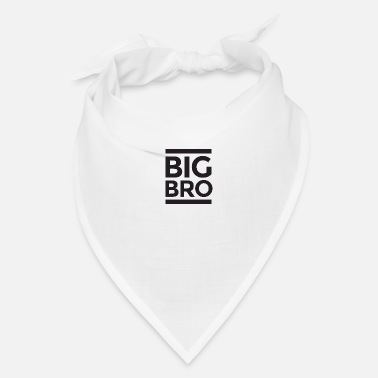 Brother big bro - Bandana