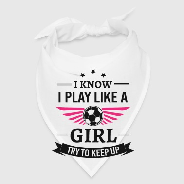 Play like a girl - Bandana