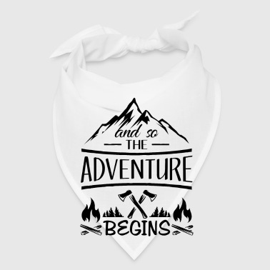 And so the Adventure begings - camping scout gift  - Bandana