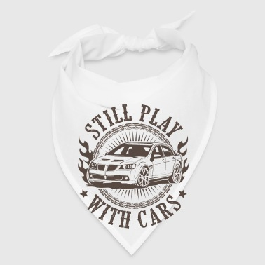Still play with cars - Bandana