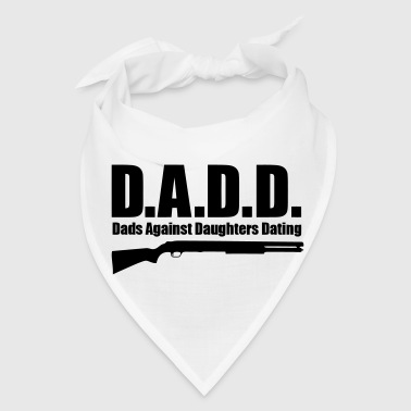 DADS AGAINST DAUGHTERS DESTINY - Bandana