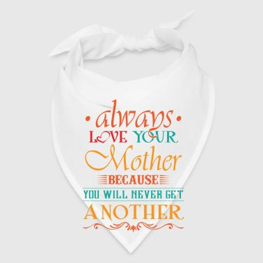 Love your mother - Bandana