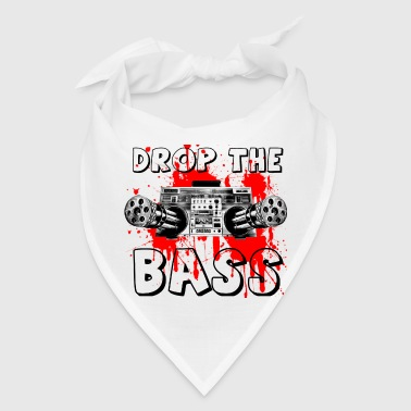 DROP THE BASS - Bandana