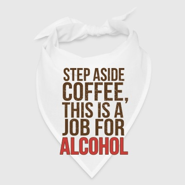 JOB FOR ALCOHOL - Bandana