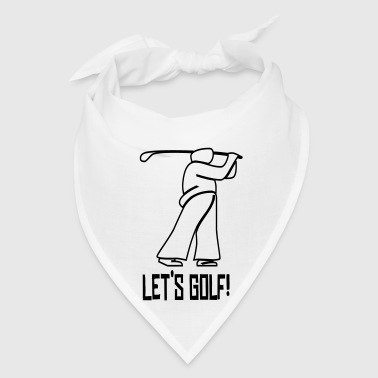Let's Golf! - Bandana
