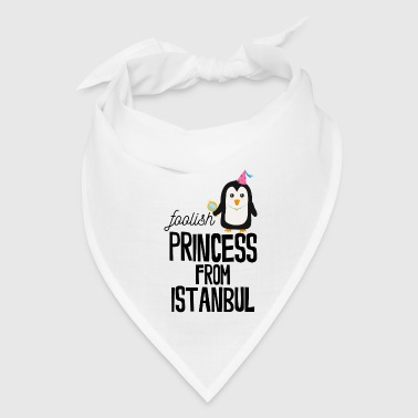 foolish Princess from Istanbul - Bandana