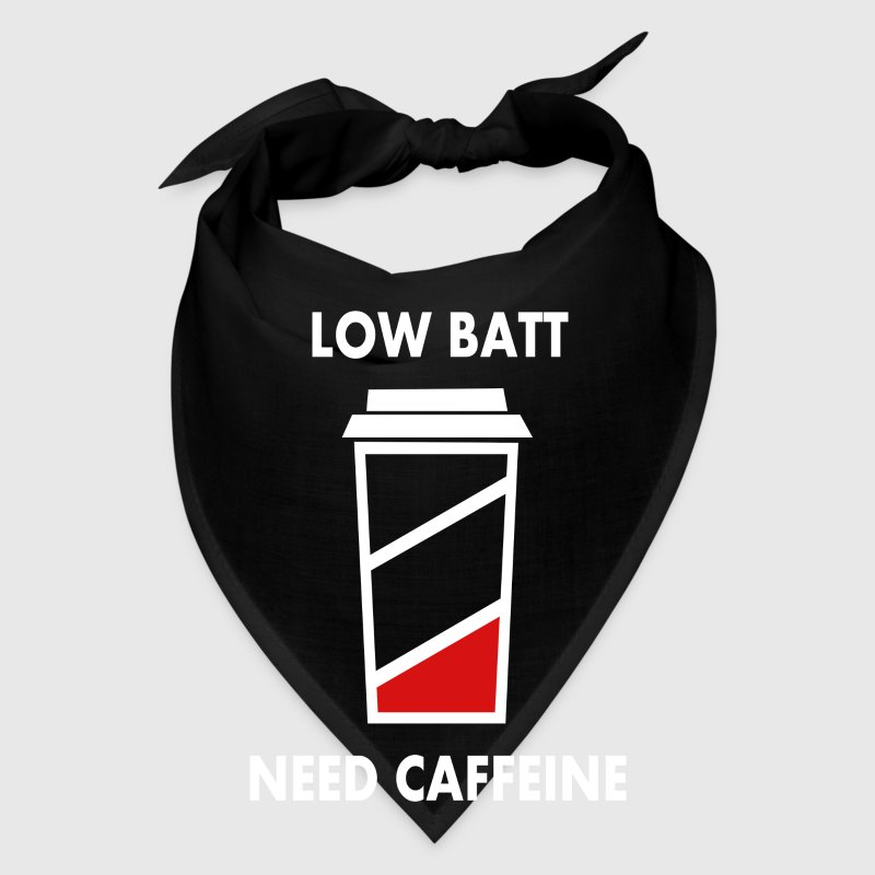 low batt need coffeine - Bandana
