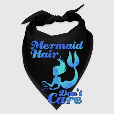 Care mermaid hair don't care - Bandana