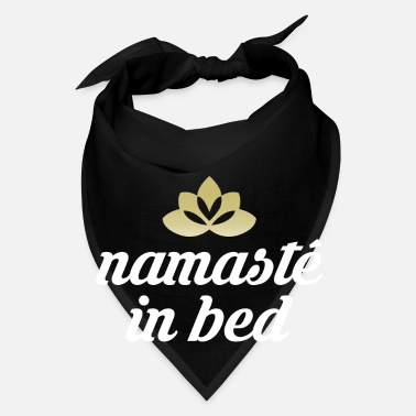 Bed Namaste in bed - Bandana