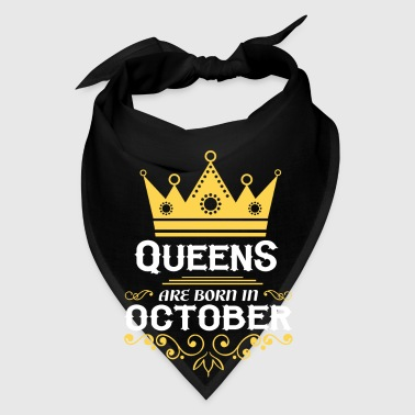 queens are born in october - Bandana