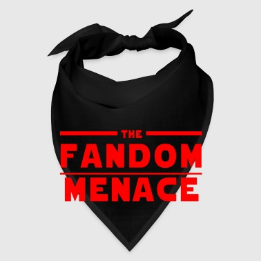 The Fandom Menace - Bandana