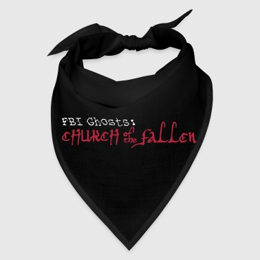 FBI Ghosts Church of the Fallen Logo  - Bandana