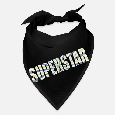 Superstar No superstar - Bandana