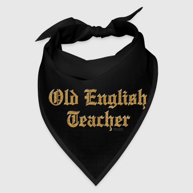 Old English Teacher - Bandana