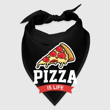 Pizza is Life - italian delicious flatbread - Bandana