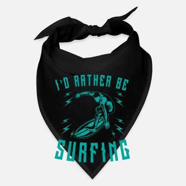 Kiteboard I'd rather be Surfing - cool surfer print - Bandana