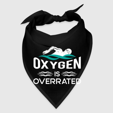 Oxygen Oxygen is overrated - power swimming gift - Bandana