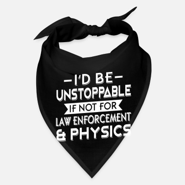Geek I'd be unstoppable if not for law enforcement - Bandana