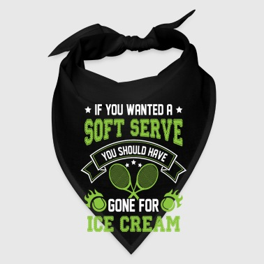 Wanted a Soft Serve Gone for Ice Cream - tennis gi - Bandana