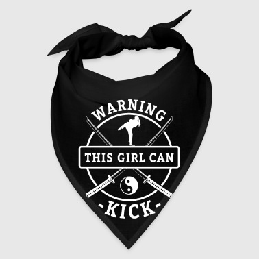 Warning this girl can kick - karate fighting - Bandana