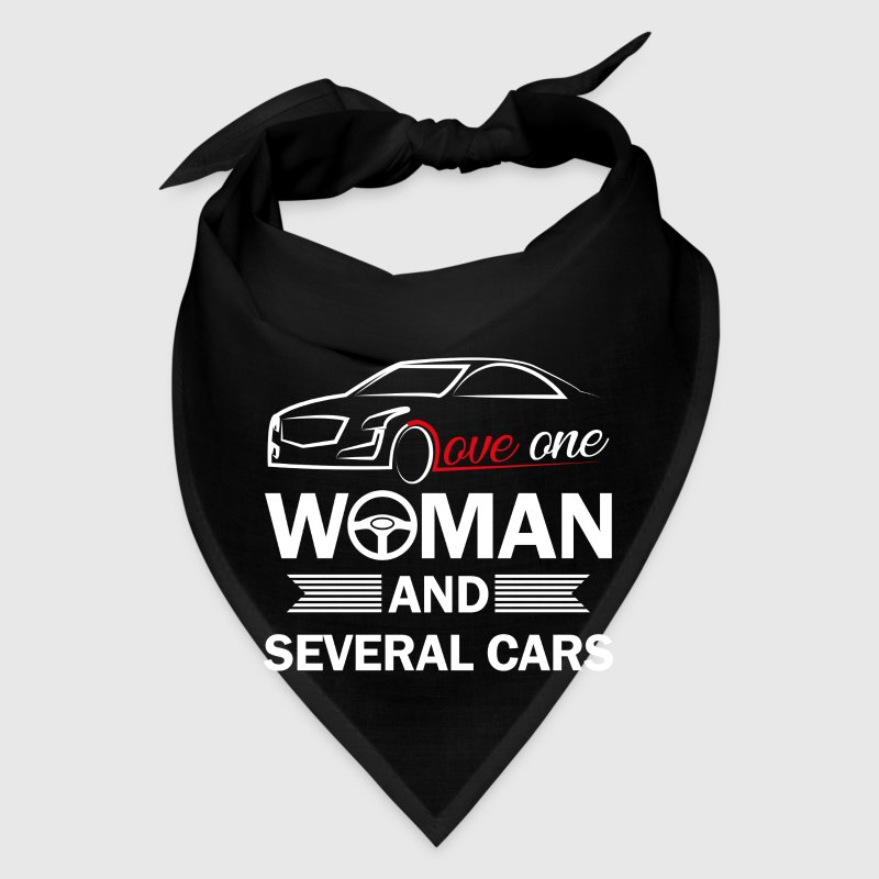 Love one woman and several cars - Bandana