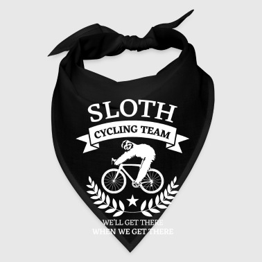 Sloth cycling team we'll get there when we get the - Bandana