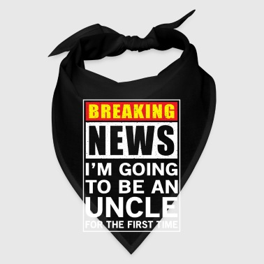 Breaking News I'm going to be an Uncle - Bandana