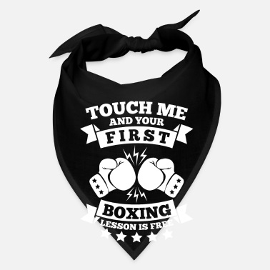 Street Boxing Touch me and your first boxing lesson is free - Bandana