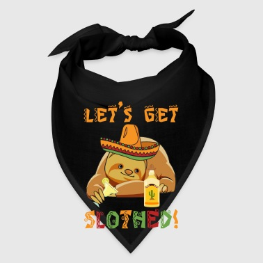 Let's get Slothed! mexican tequila style - Bandana
