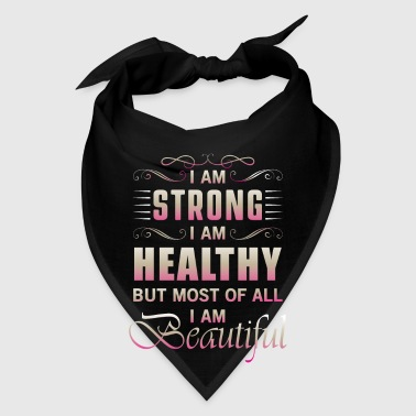 Strong Healthy Beautiful - Bandana