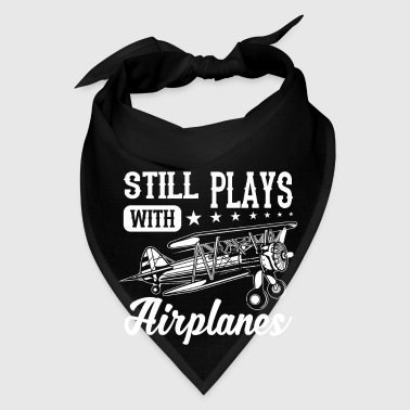 Still plays with airplane - Bandana
