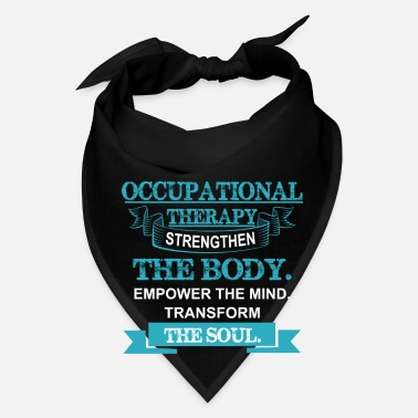 Occupation Occupation Therapy Gift - Bandana