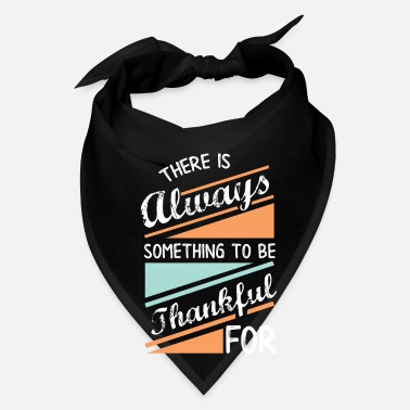 Thankful be thankful - Bandana