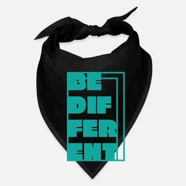 Different be different - Bandana