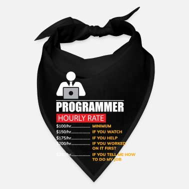 Rate Programmer Hourly Rate - Funny Labor Rates - Bandana