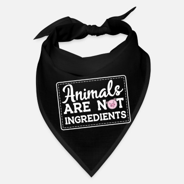 Ingredient Animals are not Ingredients vegetarian abstaining - Bandana