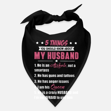 Crazy Tattooed Wife 5 things you should know about my husband he is an - Bandana