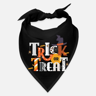 Trick Or Treat Trick or Treat. - Bandana