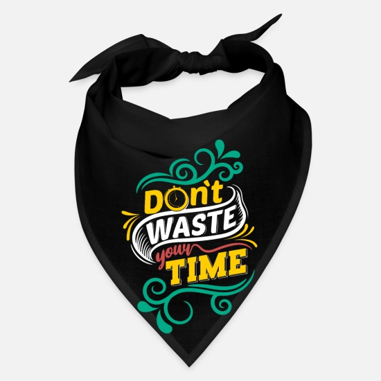 Inspiration Caps - Don´t Waste Your Time - Bandana black