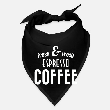 Fresh Fresh and fresh espresso coffee - Bandana
