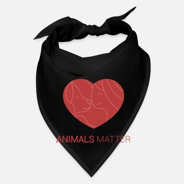 Animal Animals Matter Human and animals - Bandana