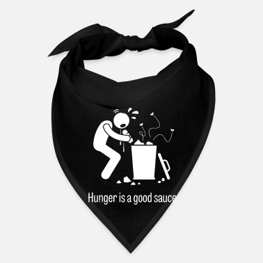 Hunger Hunger Is A Good Sauce - Bandana