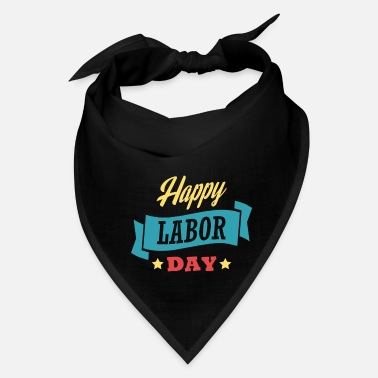 Labor Labor day holiday gift USA first of may beer vodka - Bandana
