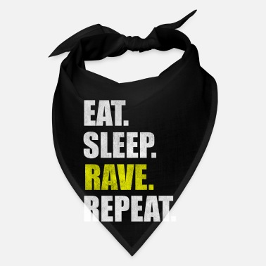 Rave Rave Party Raver Raving Raveparty Gift - Bandana